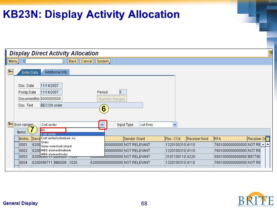 68 General Display 6 7 Activity Allocation KB23N: Display Activity Allocation