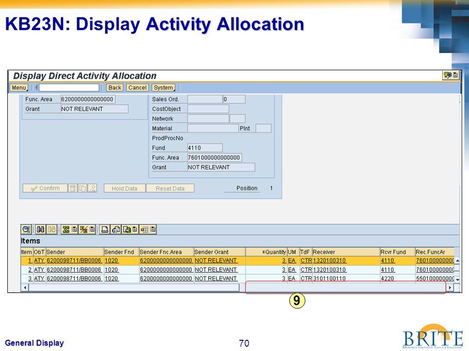 70 General Display 9 Activity Allocation KB23N: Display Activity Allocation