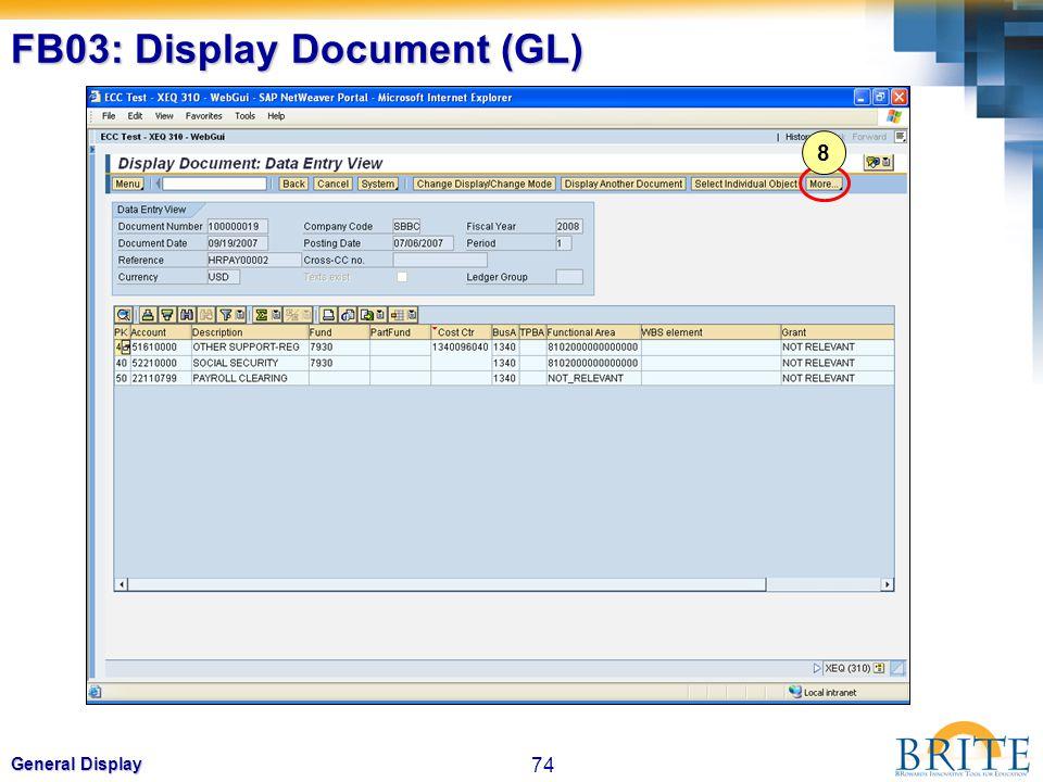 74 General Display FB03: Display Document (GL) 8