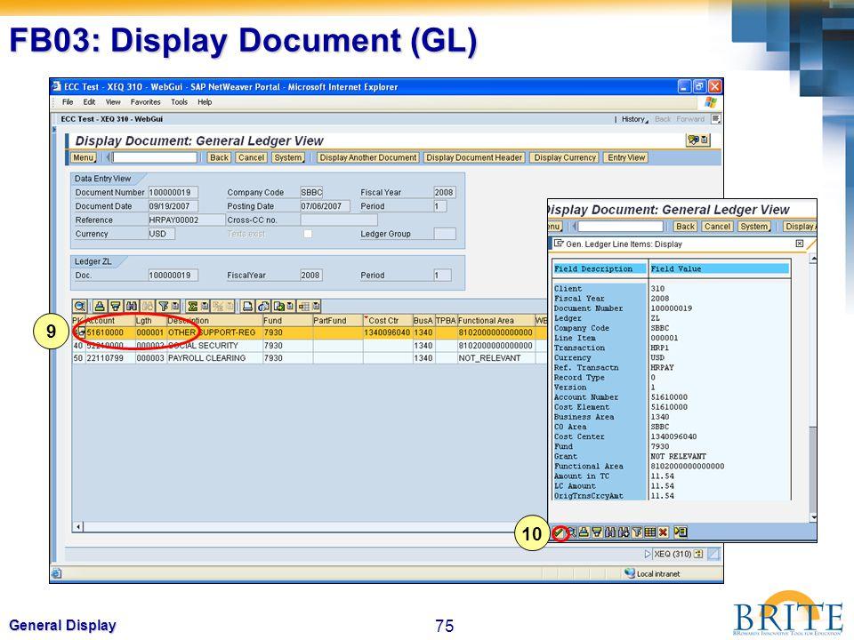75 General Display FB03: Display Document (GL) 9 10