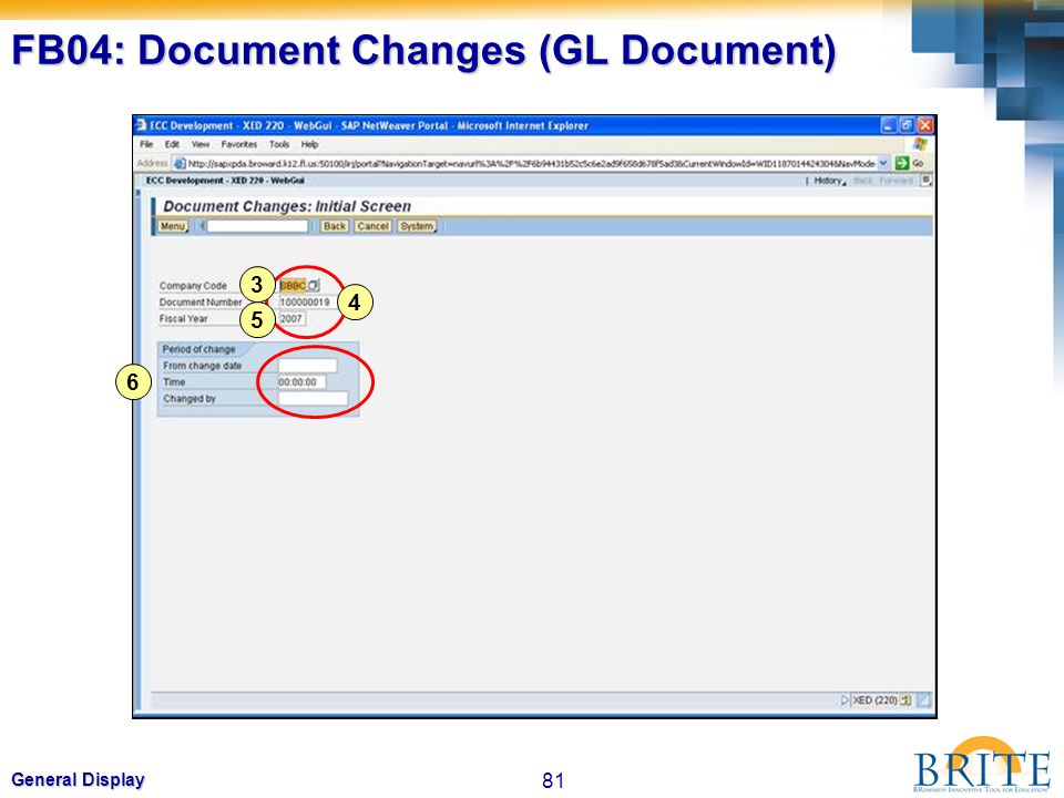 81 General Display FB04: Document Changes (GL Document) 6 3 4 5
