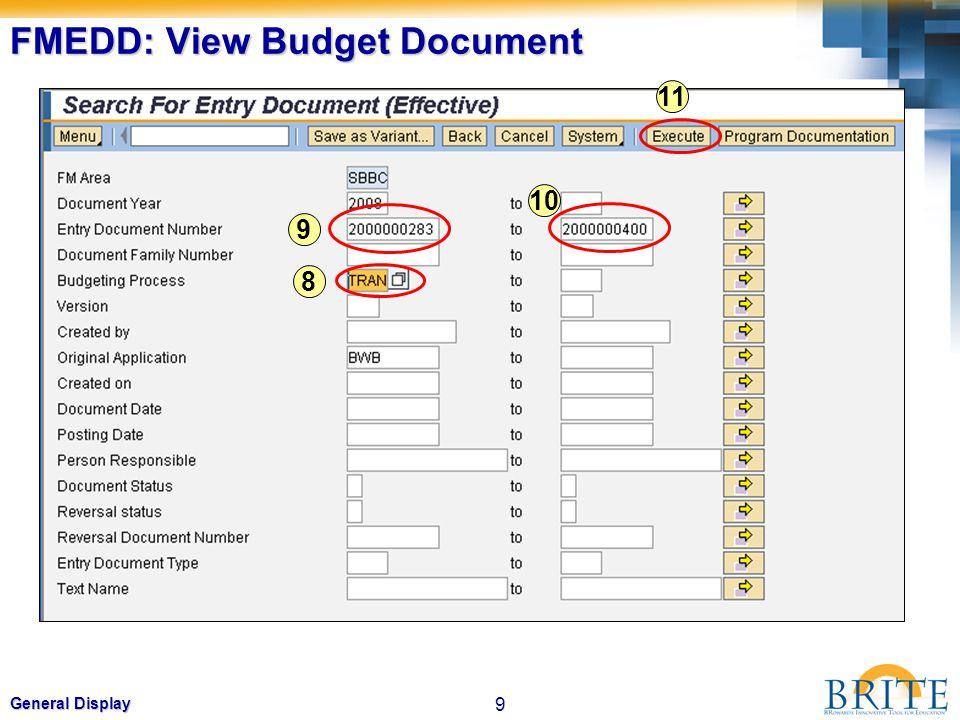 9 General Display FMEDD: View Budget Document 8 9 10 11