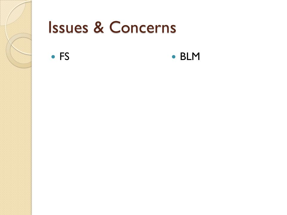 Issues & Concerns FS BLM