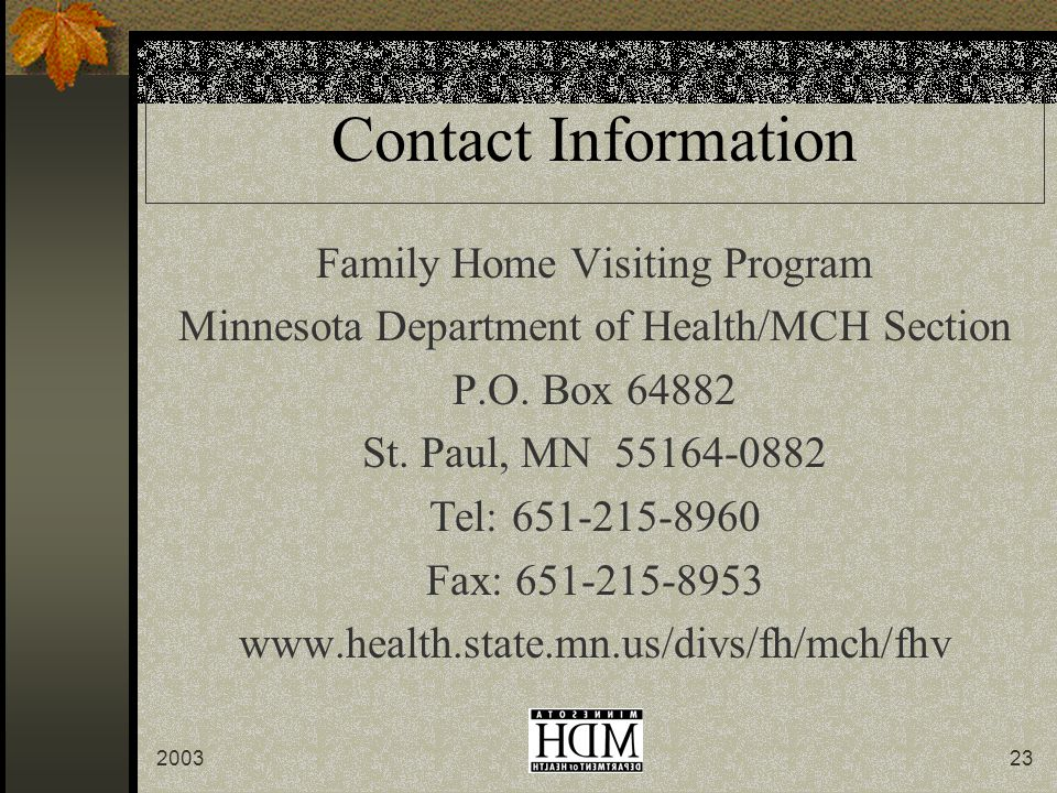 Contact Information Family Home Visiting Program Minnesota Department of Health/MCH Section P.O.