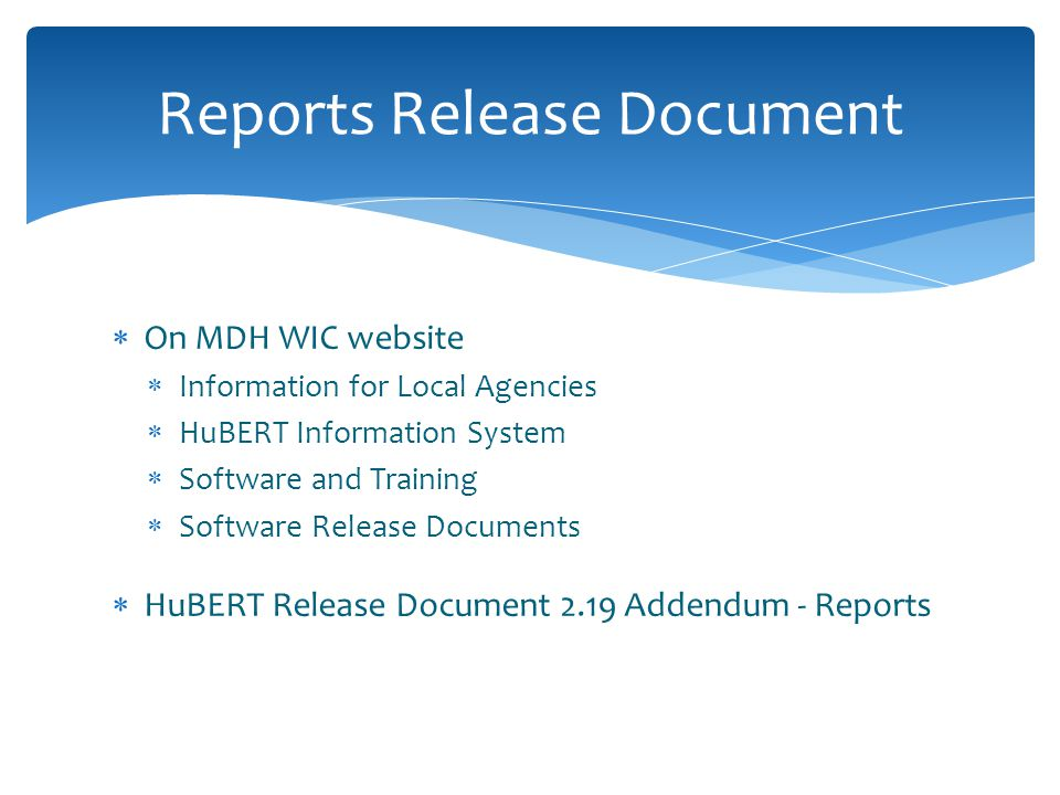  Reports Environment  Clinic module  State Office module  Central Administrative Site Report Availability