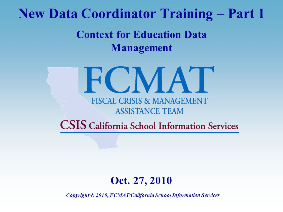 Context for Education Data Management, v1.2, 20101027 42 LEA Best Practices for Building Organizational Support  Cross train and develop data management tools  Stay informed about changing requirements  Develop sign-off procedures prior to certification for programs and schools  Hold post-submission review, document what needs to be improved for the next submission, and keep data up to date  Collaborate on requirements for, and selection and implementation of new systems.