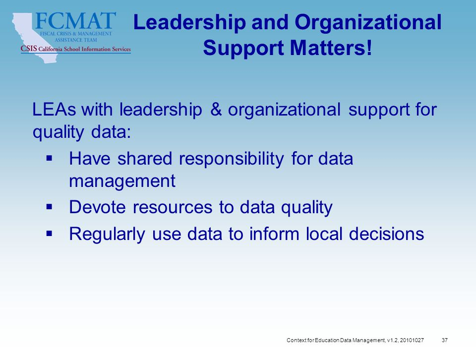 37 Leadership and Organizational Support Matters.
