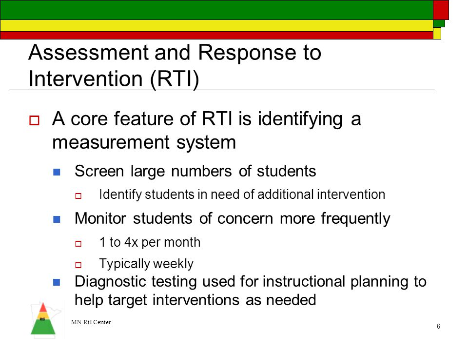 MN RtI Center 7 Screening Data and Progress Monitoring can be linked  The goal is to have a cohesive system.