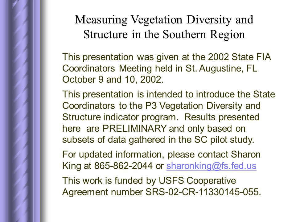 This presentation was given at the 2002 State FIA Coordinators Meeting held in St.