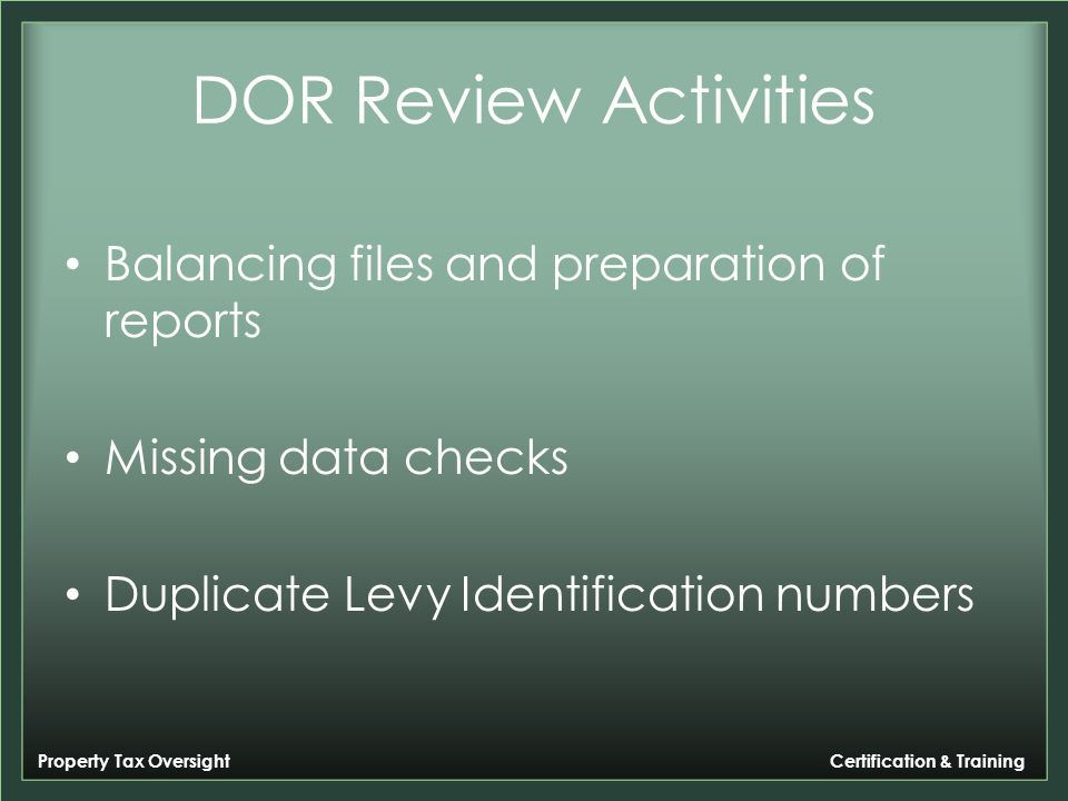 Property Tax Oversight Certification & Training DOR Review Activities 2013 Non Ad Valorem Assessment Roll Submission Data Edits Checklist Level 1 Report date: December 17, 2013 Contact:County Staff PersonPhone:999-999-9999Email:county contact@county.com DOR:Stella GomezPhone:850-617-8852Email:GomezSt@dor.state.fl.us Data Edit Check List Summary Edits and ObservationsYes/NoComments 1.