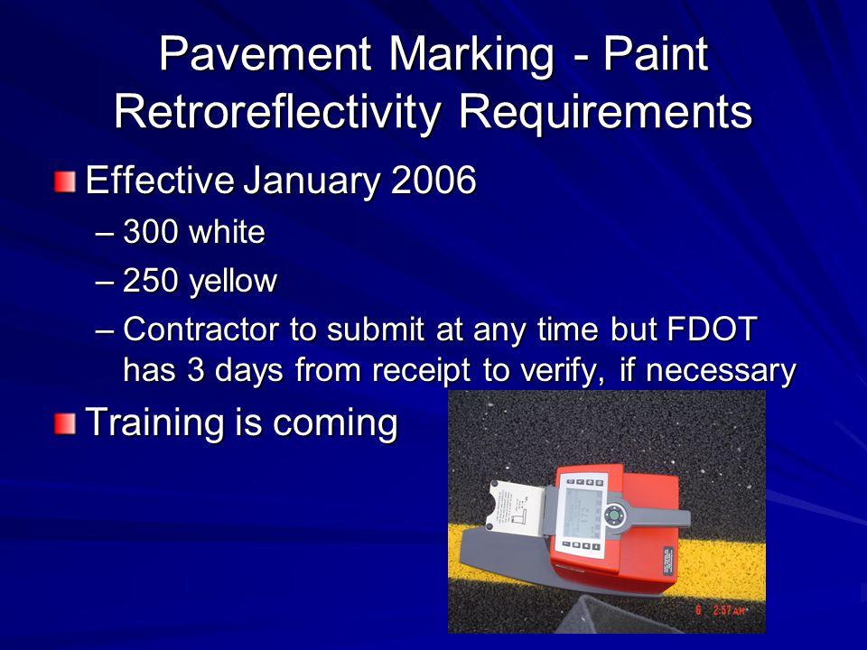 MOT Process Reviews (cont'd) Test work zone sign sheeting –Retroreflectivity –color