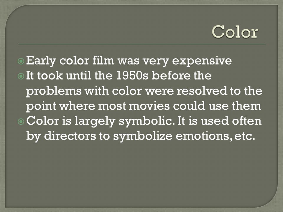  For many people, The Wizard of Oz was the first major color production they ever saw.