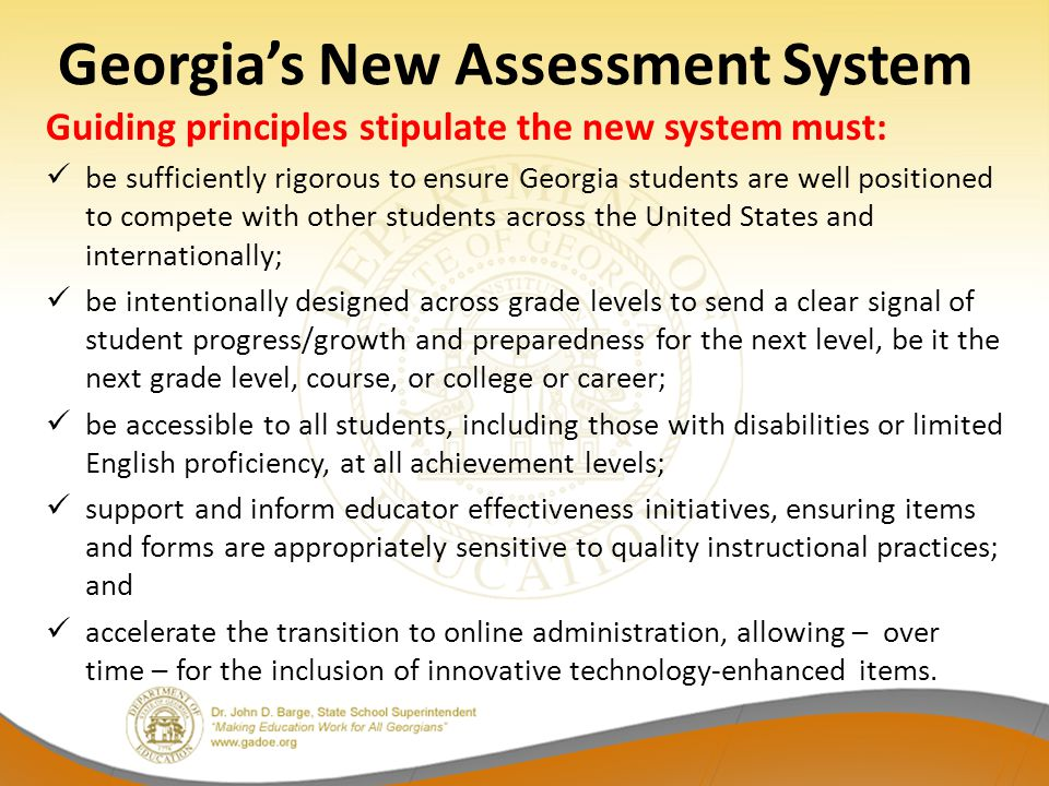 Assessment Update In closing – as a reminder: – This update pertains to anticipated changes to Georgia's Student Assessment Program for the future.