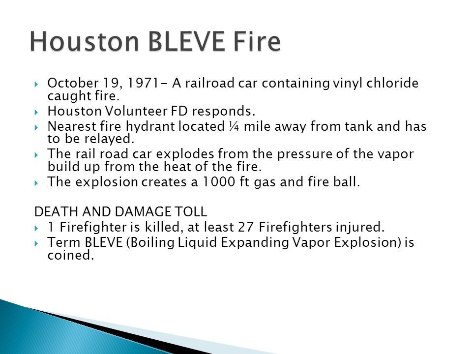  October 19, 1971- A railroad car containing vinyl chloride caught fire.
