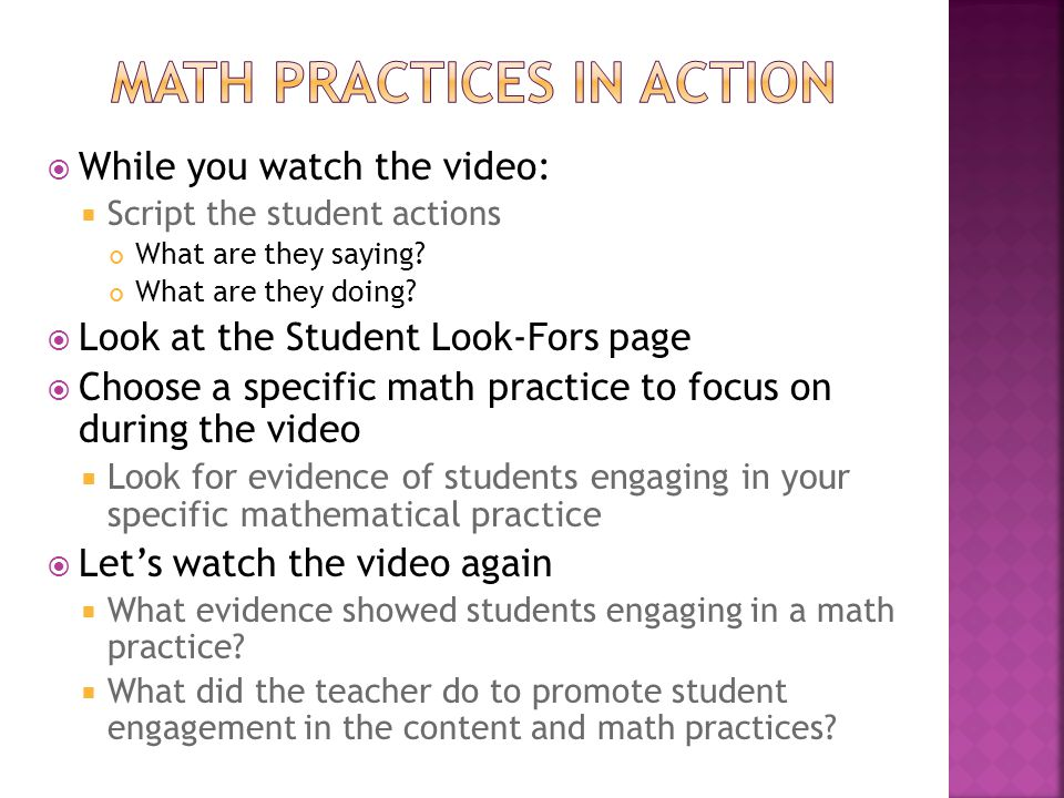  While you watch the video:  Script the student actions What are they saying.