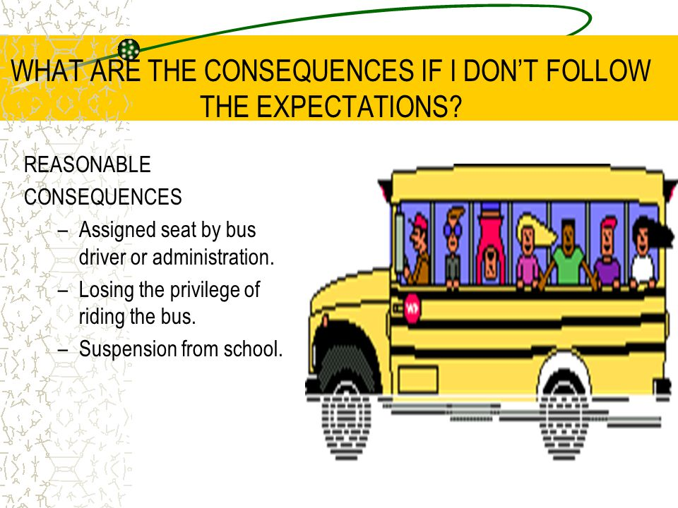 LET'S PRACTICE! We will load the busses in an orderly fashion.