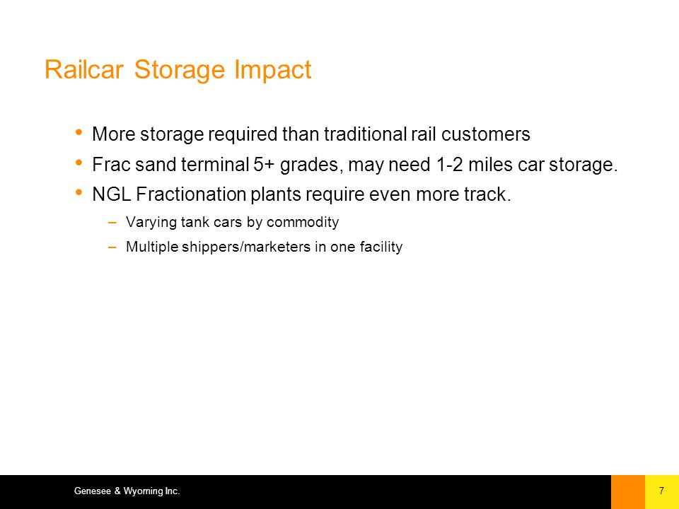 7Genesee & Wyoming Inc. Railcar Storage Impact More storage required than traditional rail customers Frac sand terminal 5+ grades, may need 1-2 miles