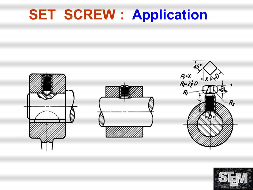 SET SCREW : Application