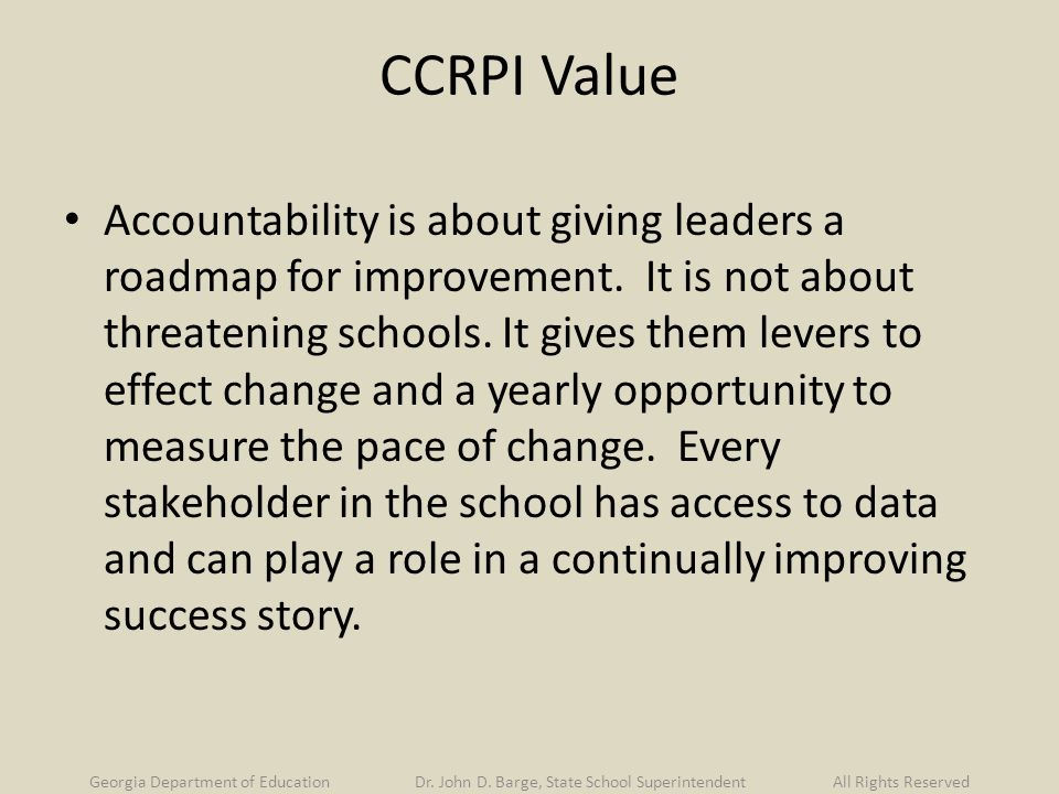 CCRPI Value Accountability is about giving leaders a roadmap for improvement.
