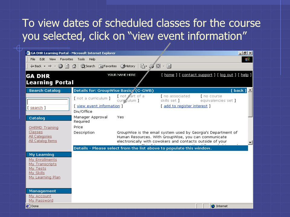 To view dates of scheduled classes for the course you selected, click on view event information