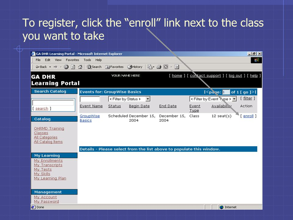 To register, click the enroll link next to the class you want to take