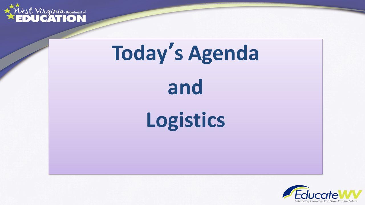 Today's Agenda and Logistics Today's Agenda and Logistics
