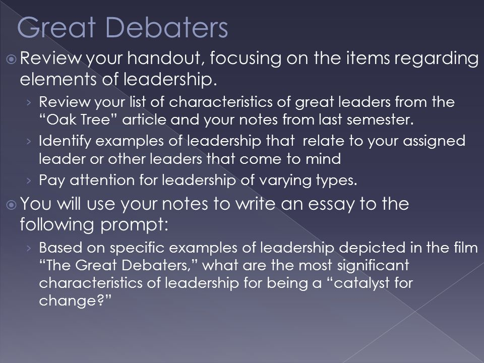  Review your handout, focusing on the items regarding elements of leadership.