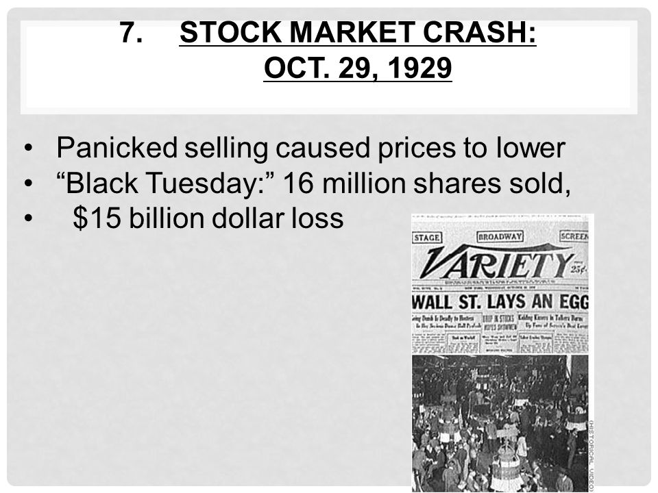 """6.INFLATED STOCK MARKET Speculation (""""get rich quick"""") Buying on margin (borrowing) 1928 Busy Trading Day in New York"""