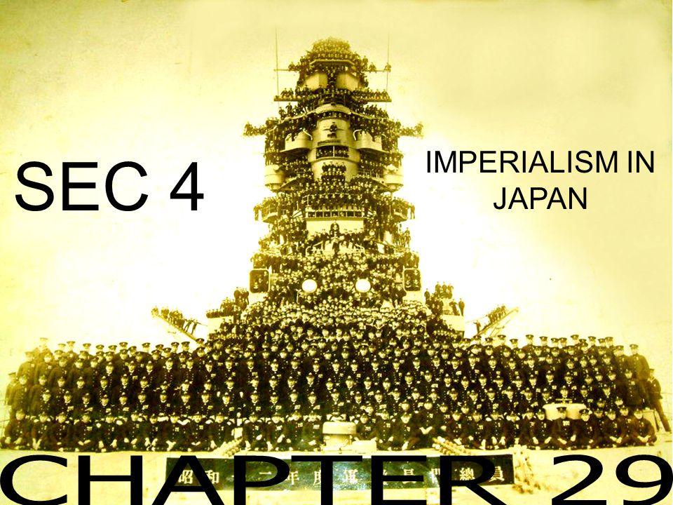 IMPERIALISM IN JAPAN SEC 4