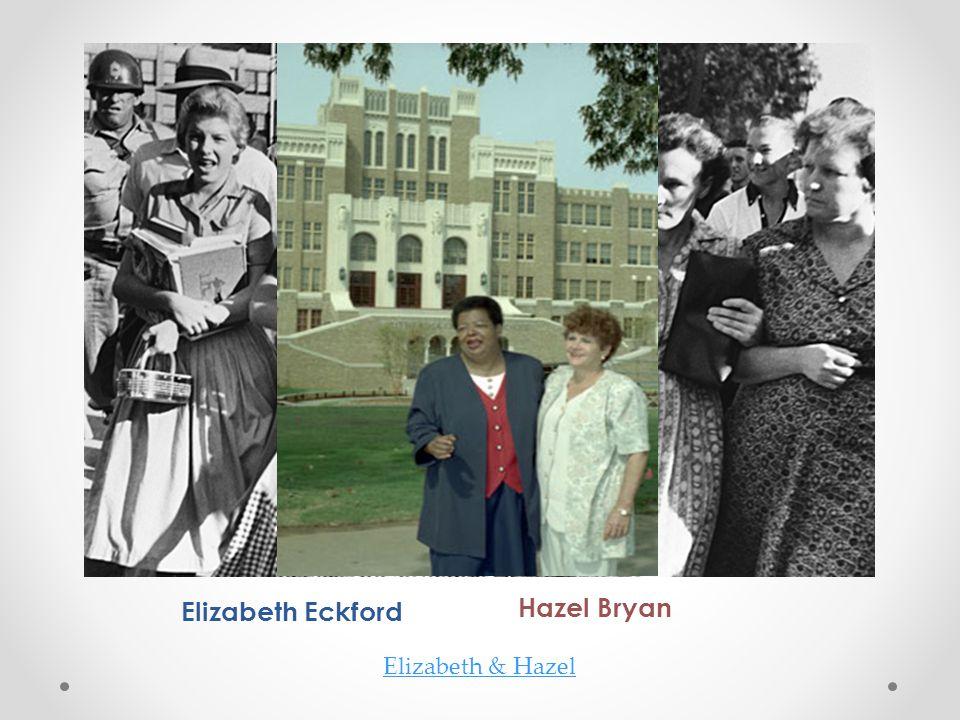 Hazel Bryan Elizabeth Eckford Elizabeth & Hazel