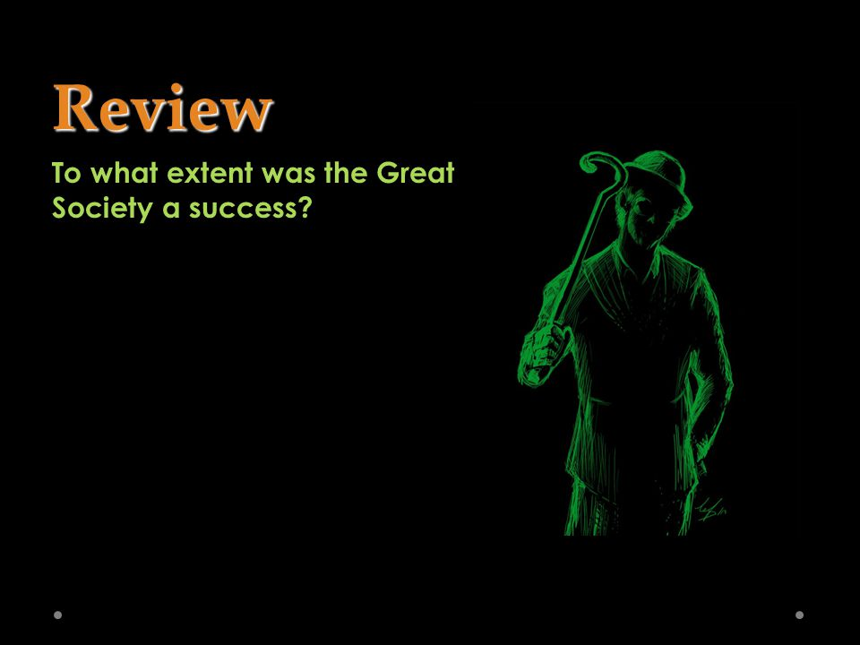 Review To what extent was the Great Society a success