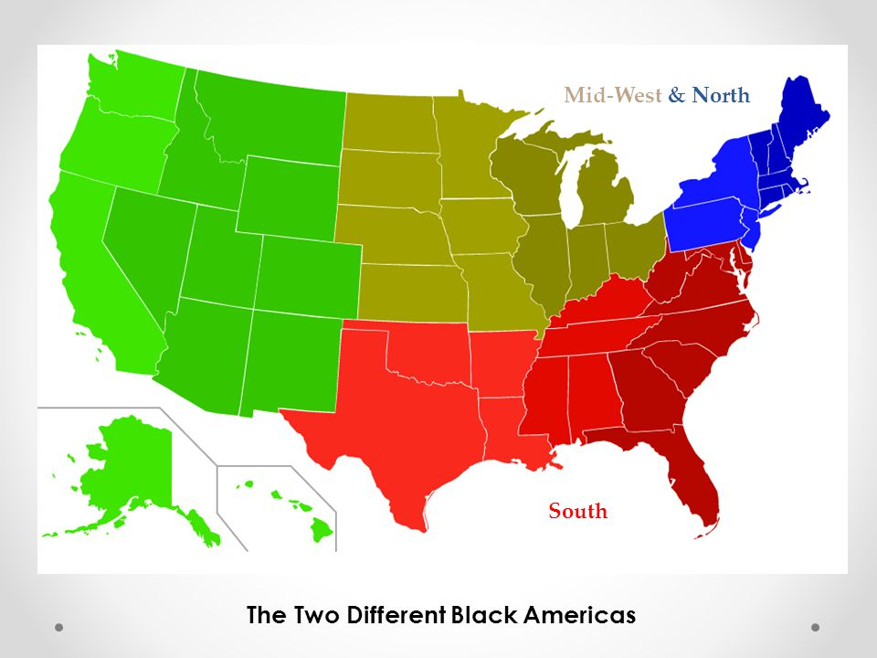 Mid-West & North South The Two Different Black Americas
