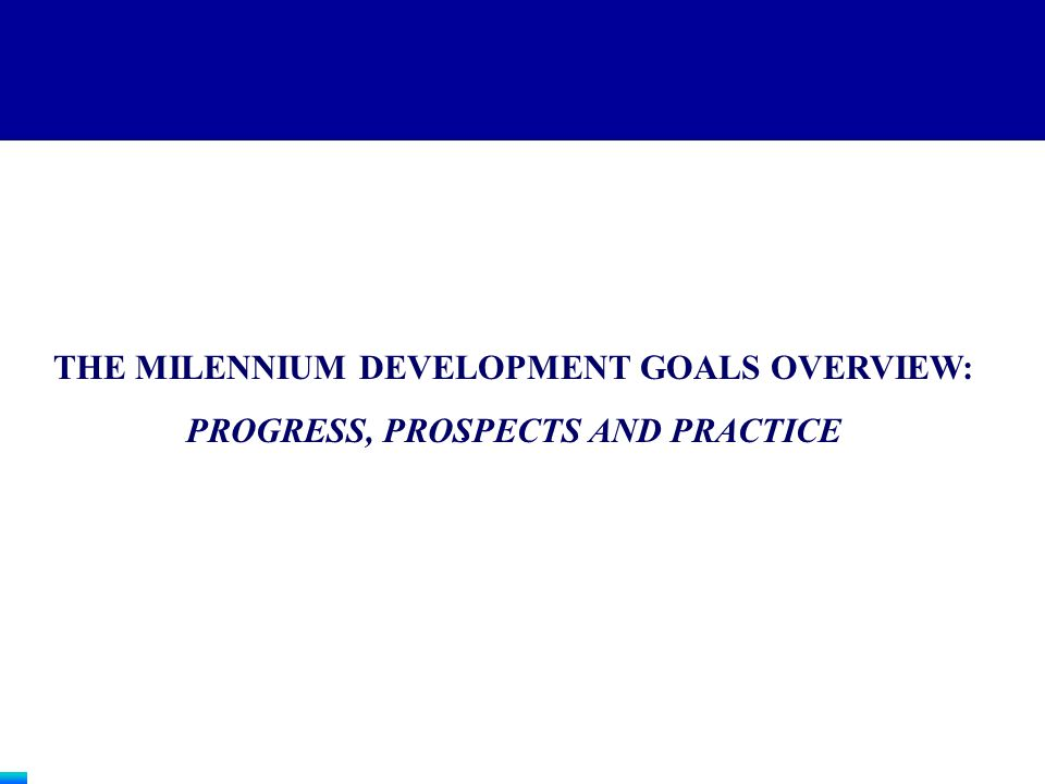 PROGRESS TO DATE: GROUP 1 A relatively small leading group of 12 countries has made good progress in implementing CDF principles and faces a reasonably good chance of achieving the MDGs defined in their poverty reduction strategies, provided that they stay the course.