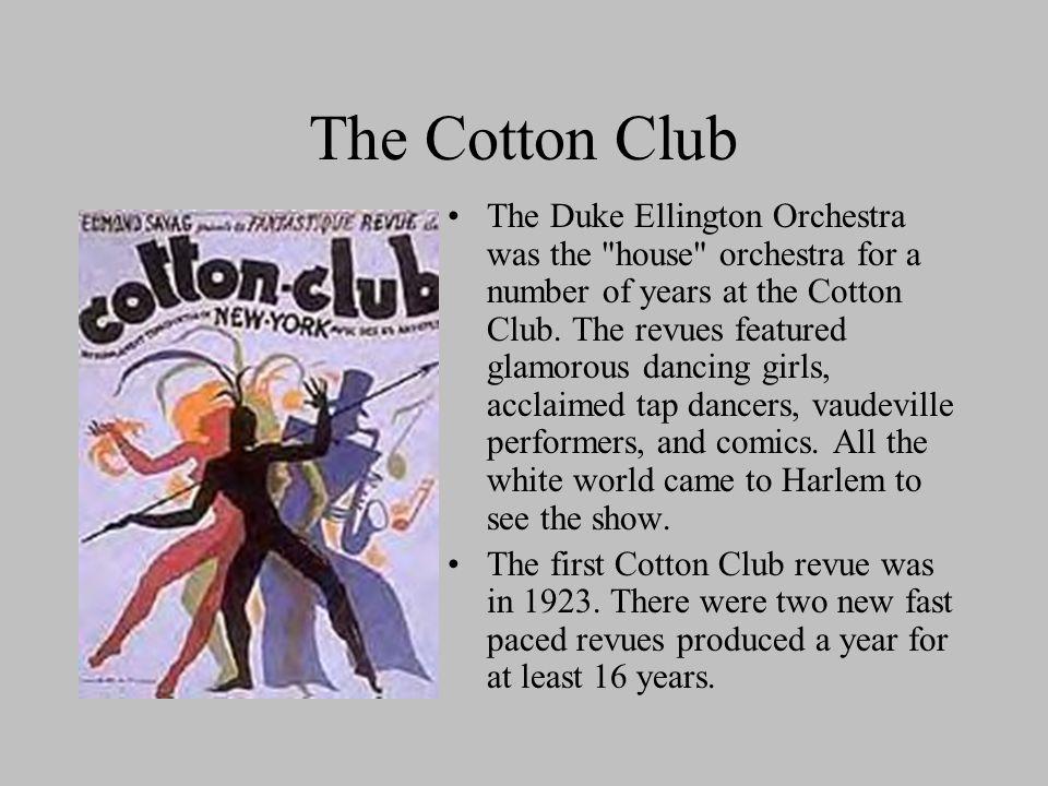 The Cotton Club The Duke Ellington Orchestra was the