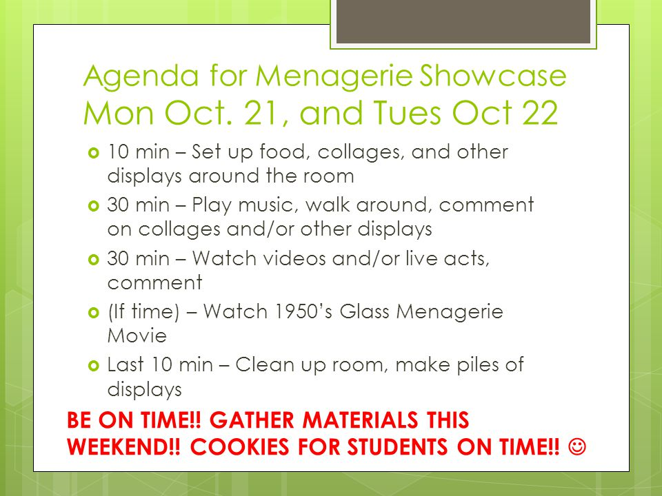 Agenda for Menagerie Showcase Mon Oct.