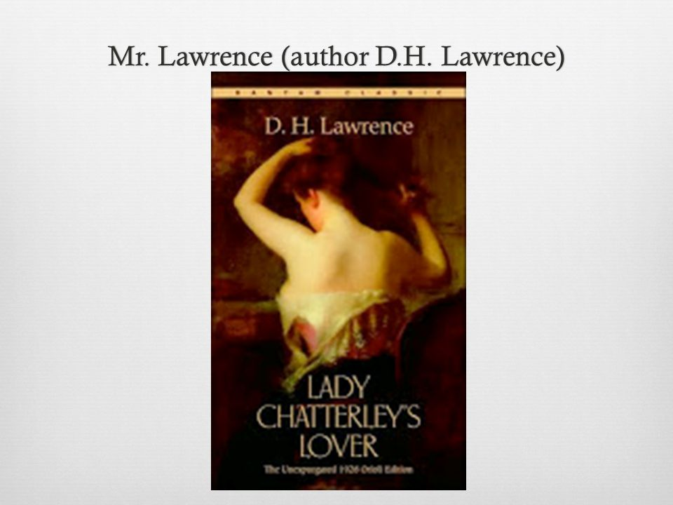 Mr. Lawrence (author D.H. Lawrence)Mr. Lawrence (author D.H. Lawrence)