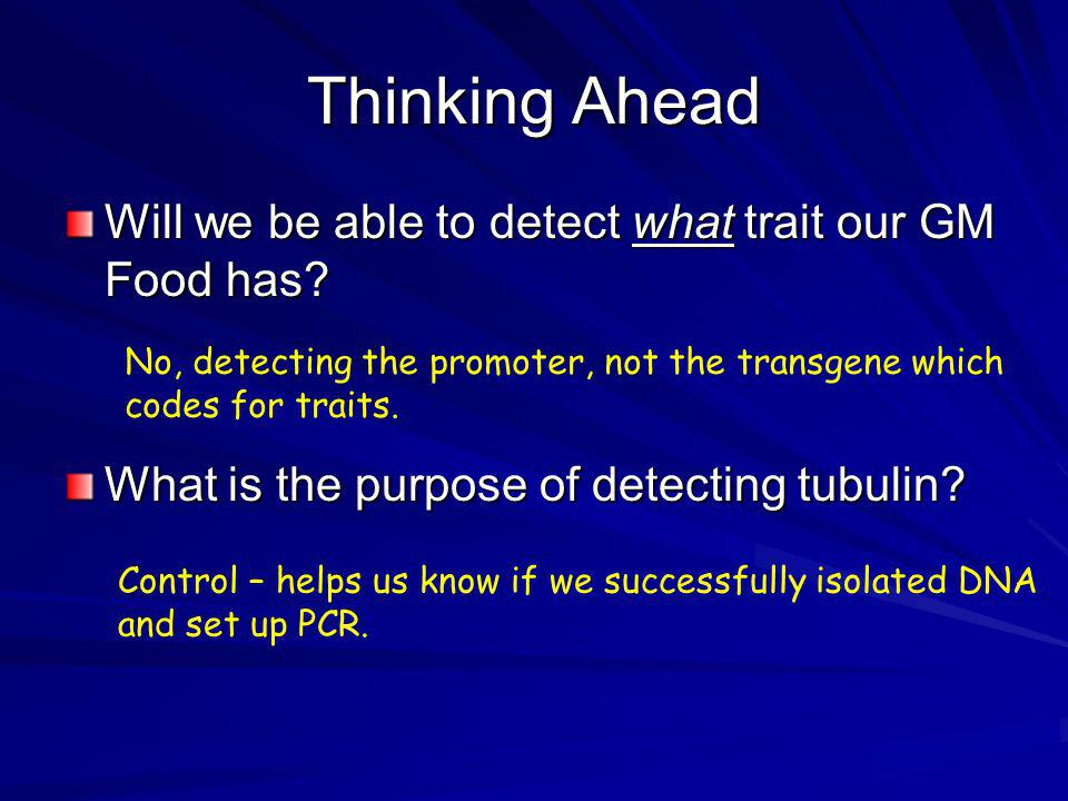 Thinking Ahead Will we be able to detect what trait our GM Food has.