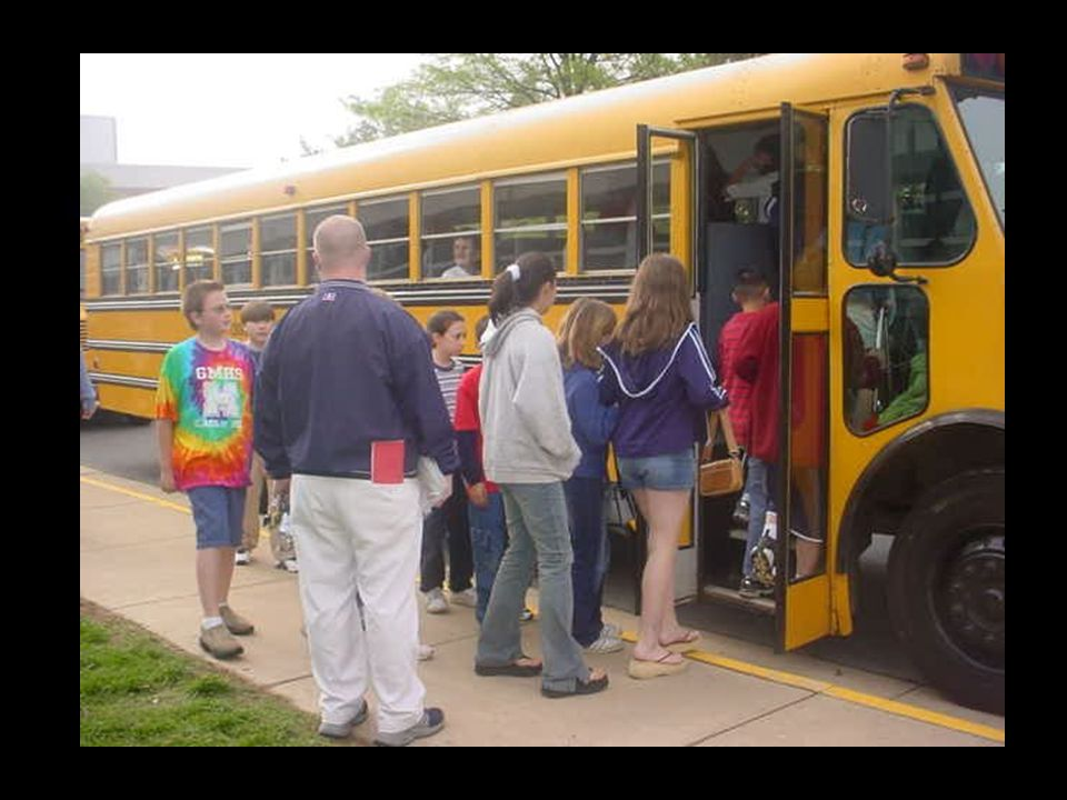 Riding the bus You may take the bus to and from school and for field trips. There are some rules about riding a bus -No eating, yelling, fighting, or