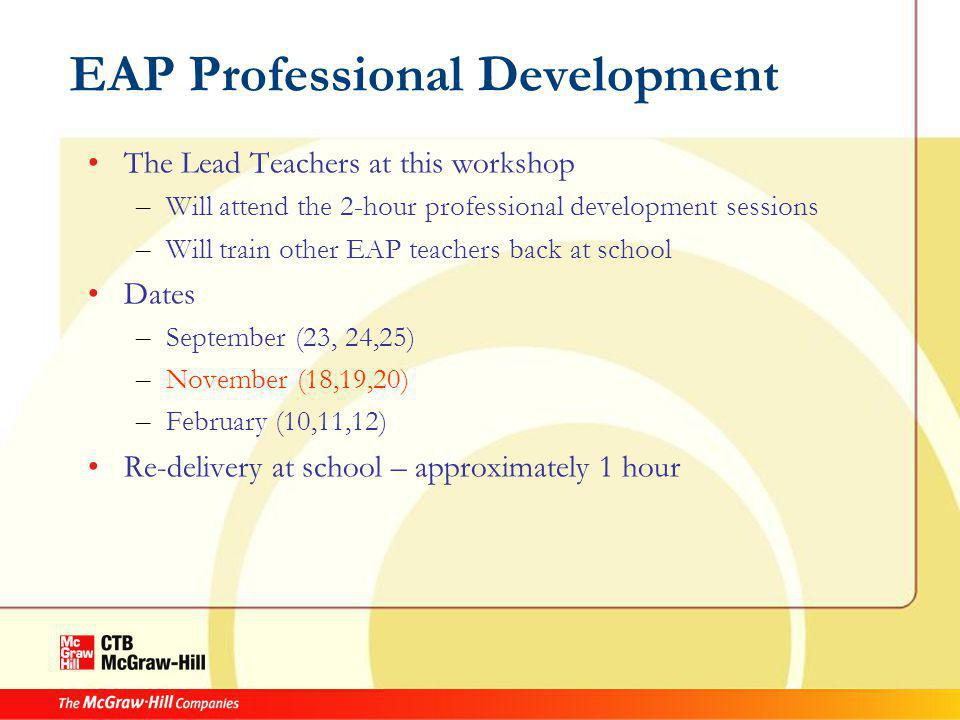 EAP Professional Development Passwords – Everyone attending this training will be given the School Admin Log In Information You can use this to look up other educators' usernames and passwords for distribution at your school You can use this to assist you with your own training – If your school does NOT have educator information loaded in Acuity Teachers can log in using a GENERIC teacher role (which you can look up as the school admin) –Username: staffxxxstaff –Password: (acuity generated)