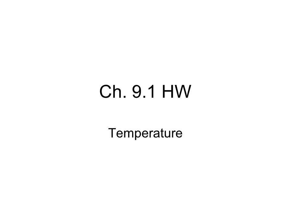 Ch. 9.1 HW Temperature