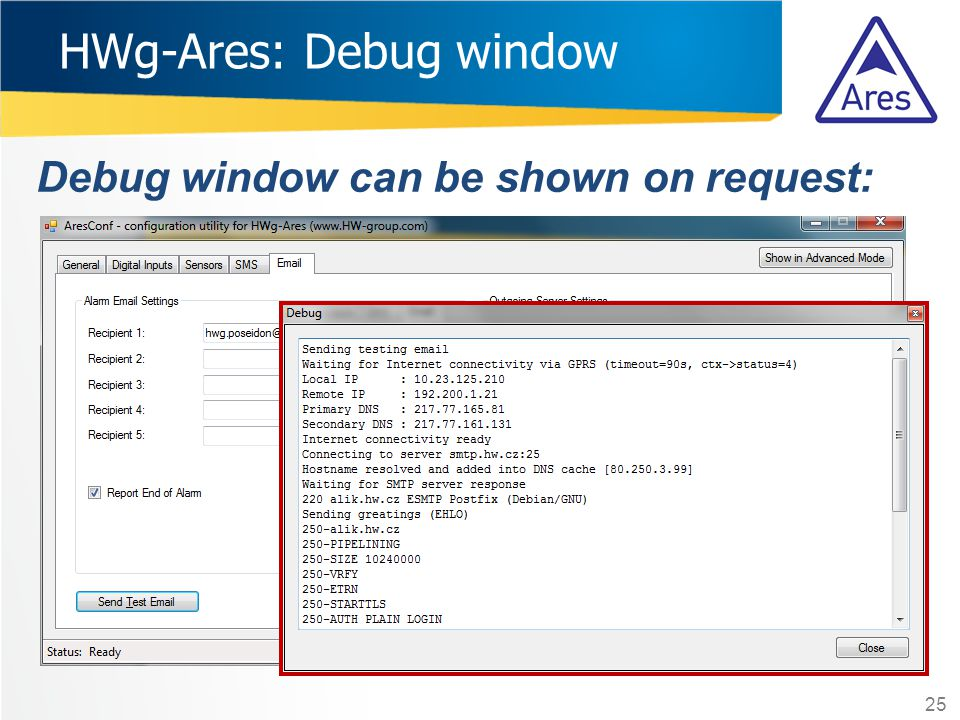 HWg-Ares: Debug window 25 Debug window can be shown on request:
