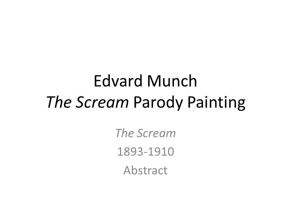 Edvard Munch The Scream Parody Painting The Scream Abstract