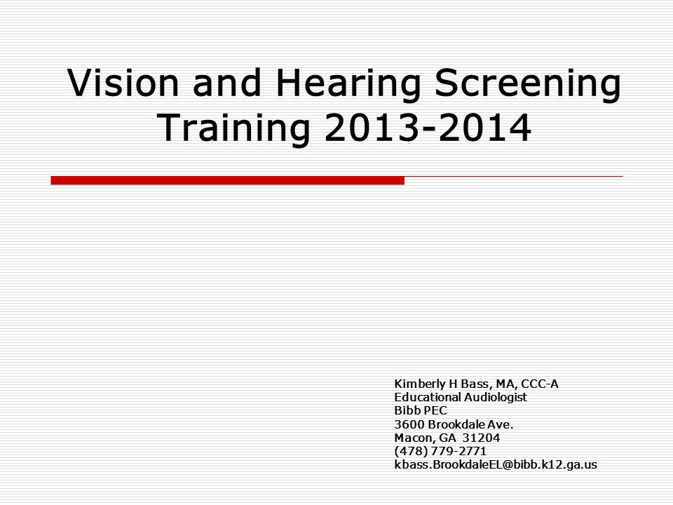 Mass Hearing Screening Process Initial Hearing Screening Pass Results saved in alpha order by by grade level Fail Re-Screen in 10 days Pass Results saved in alpha order by grade level Fail Refer for professional hearing evaluation