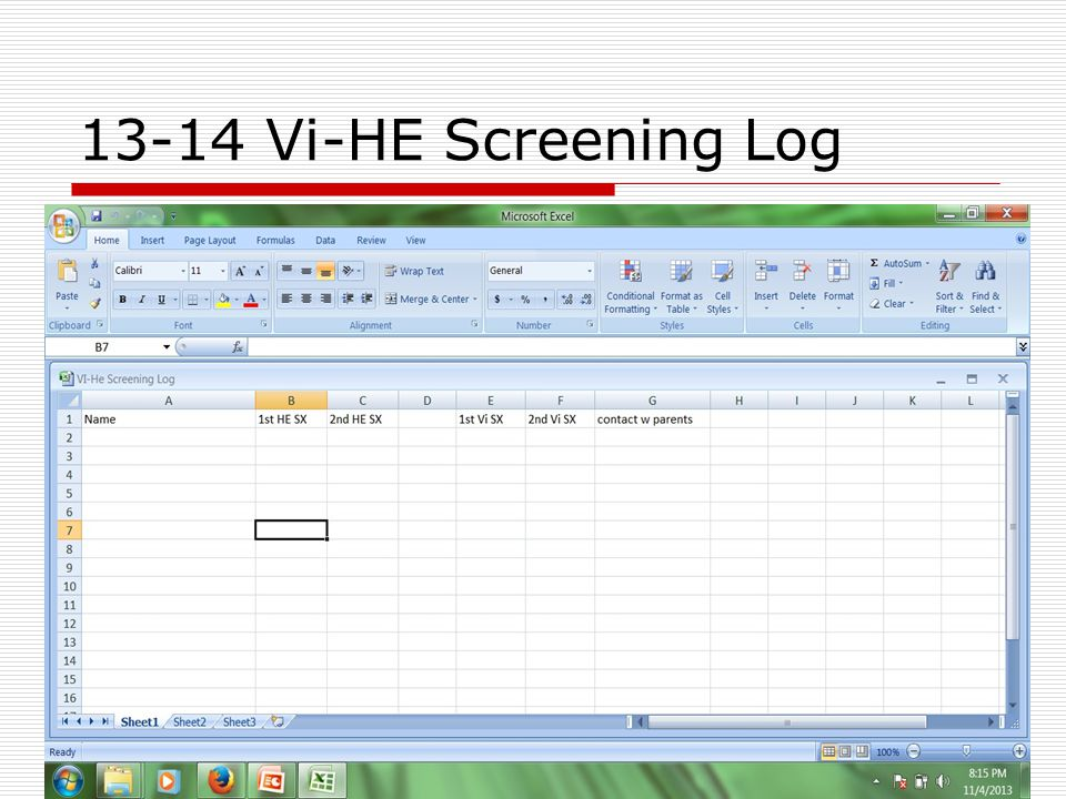 13-14 Vi-HE Screening Log