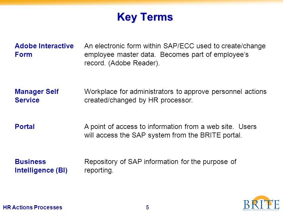 6HR Actions Processes ACCESS TO SAP BRITE WEB SITE www.broward.k12.fl.us/erp Click to Access SAP