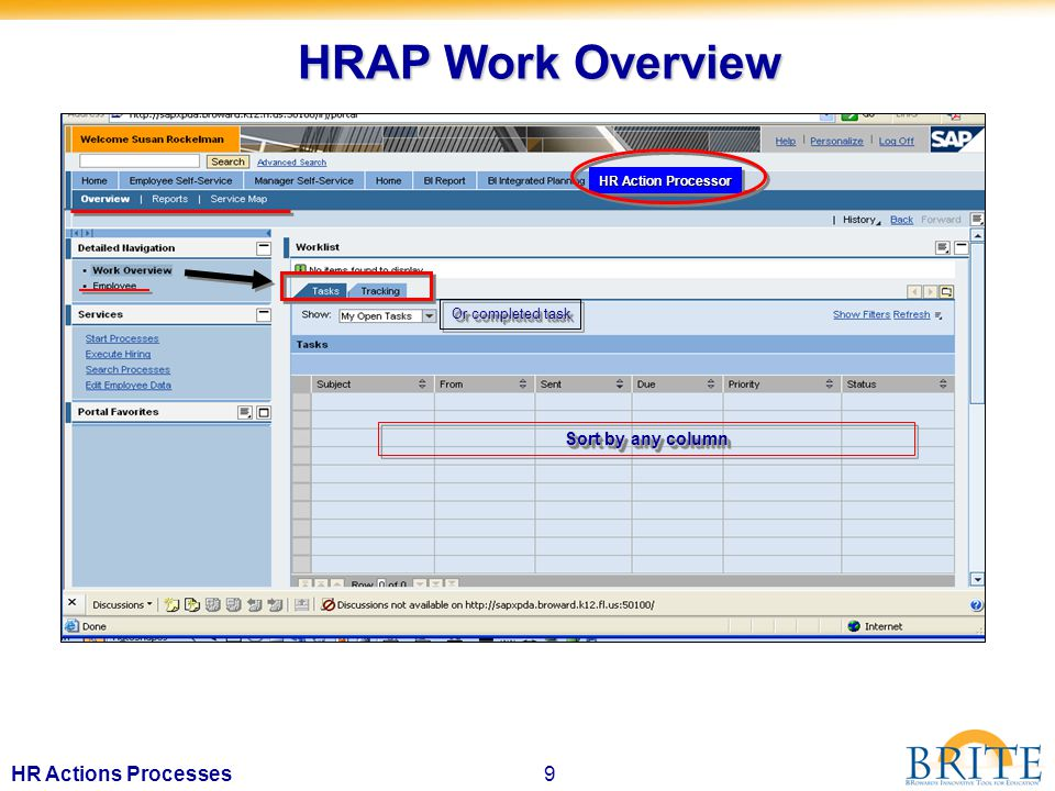 10HR Actions Processes HRAP PORTAL – 1 st half of screen Personnel # or name search HR Action Processor