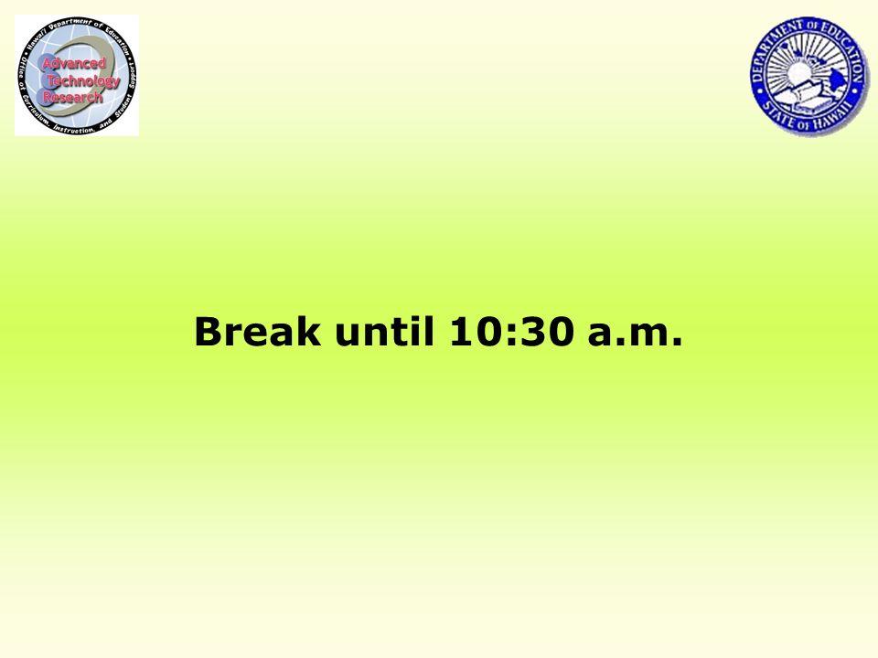 Break until 10:30 a.m.