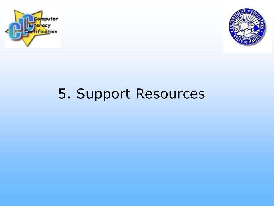 5. Support Resources
