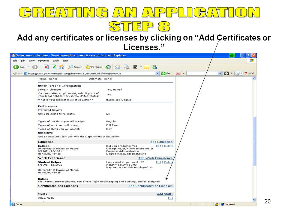 20 Add any certificates or licenses by clicking on Add Certificates or Licenses.