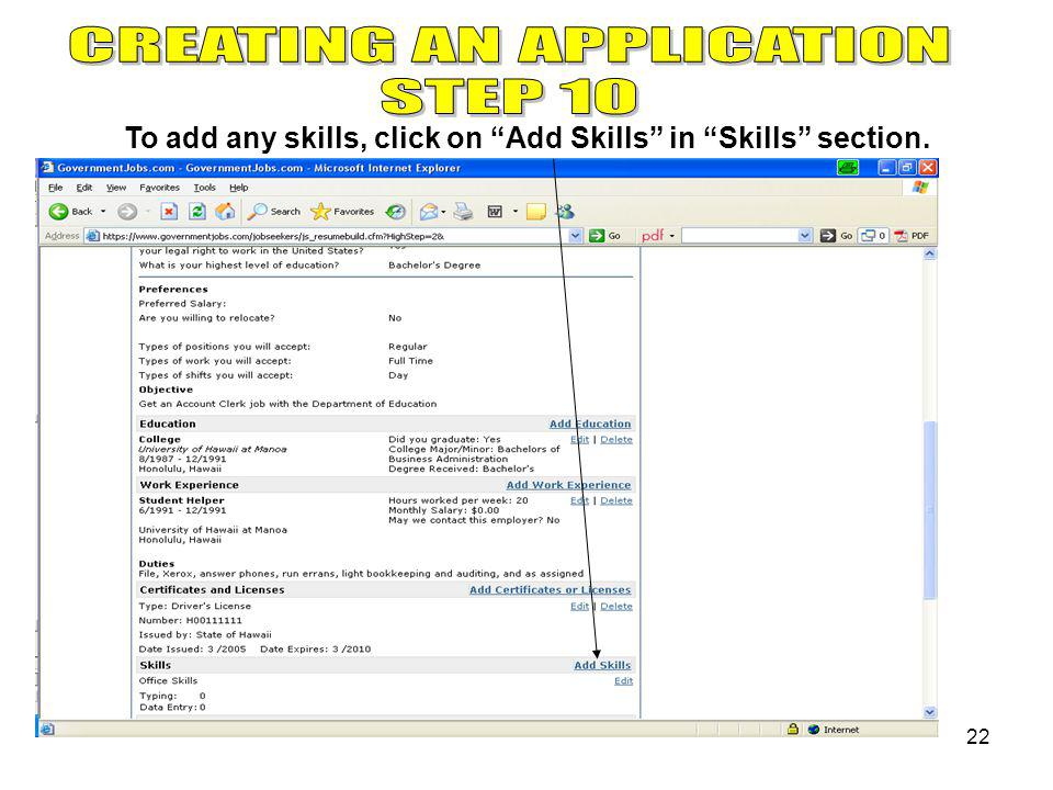 22 To add any skills, click on Add Skills in Skills section.